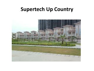 Supertech Up Country is in Noida Expressway