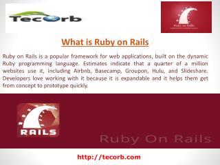 Tecorb Technologies- Ruby on Rails Development company