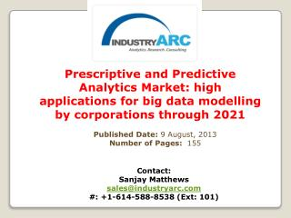 Prescriptive and Predictive Analytics Market Analysis | IndustryARC