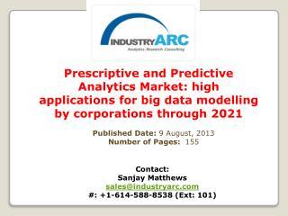 Prescriptive and Predictive Analytics Market Analysis | IndustryARC