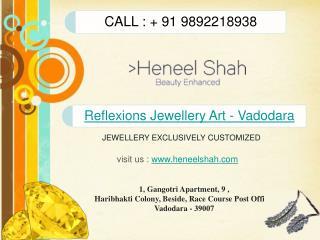 Reflexions Jewellery Art - Vadodara
