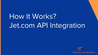 How It Works ? - Jet.com Api Integration By Cedcommerce..