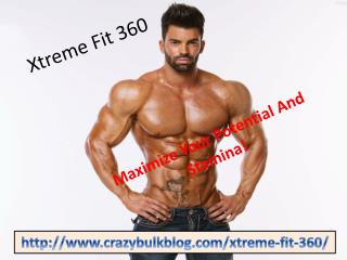 Get Muscular Body With Xtreme Fit 360