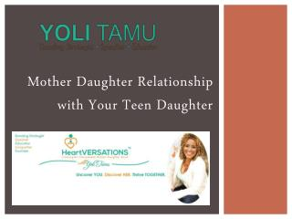 Mother Daughter Relationship with Your Teen Daughter