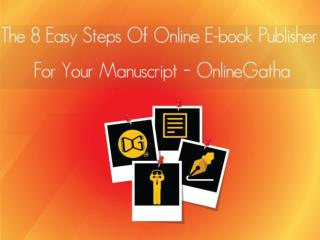 Hello Everyone Do You Wanna Online Ebook Publisher For Your Manuscript? So Just Take The Tour Of Online Gatha