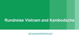Reise Vietnam Kambodscha | Rundreise Kambodscha Vietnam