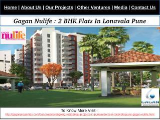 Gagan Nulife : 2 BHK Flats In Lonavala Pune