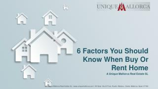 6 Factors You Should Know When Buy Or Rent Home