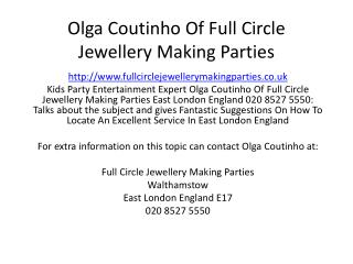 Olga Coutinho Of Full Circle Jewellery Making Parties