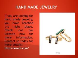 Hand Made Jewelry
