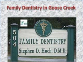 Family Dentistry in Goose Creek