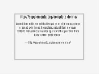 http://supplementq.org/complete-derma/