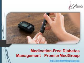 Medication-Free Diabetes Management - PremierMedGroup