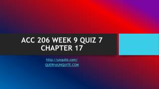 ACC 206 WEEK 9 QUIZ 7 CHAPTER 17