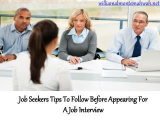William Almonte Patch | Job Seekers Tips To Follow Before Appearing For A Job Interview