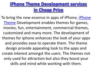 iPhone Theme Development services in Cheap Price