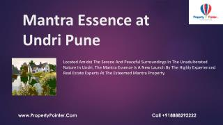 Superior and Classy Lifestyle at Mantra essence Undri Pune