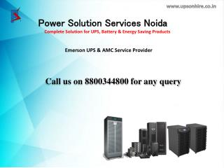 UPS on rent in Noida, Delhi and Greater Noida from Power Solution Call on 8800344800