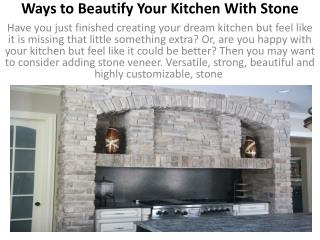 Ways to Beautify Your Kitchen With Stone