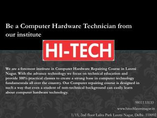Be a Computer Hardware Technician from our institute