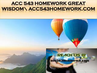 ACC 543 HOMEWORK Great Wisdom\ acc543homework.com
