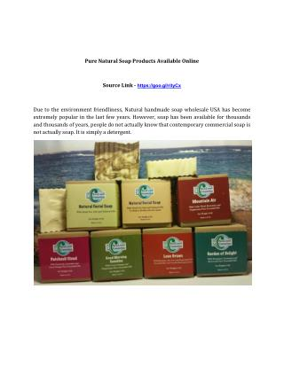 Pure Natural Soap Products Available�Online