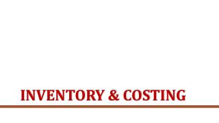 Inventory and costing