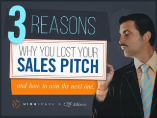 How To Win That Next Sales Presentation - @High_Spark @cliffatkinson