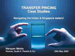 TRANSFER PRICING  Case Studies  Navigating the Indian  Singapore waters
