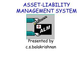 Asset Liability Management - Module A contd.