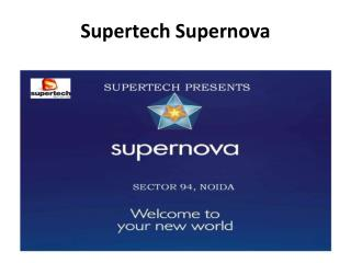 Supertech Supernova Residential Project