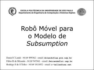 ESCOLA POLIT CNICA DA UNIVERSIDADE DE S O PAULO    Departamento de Engenharia de Computa  o e Sistemas Digitais
