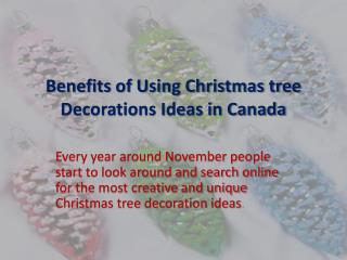 Christmas tree decorations Canada