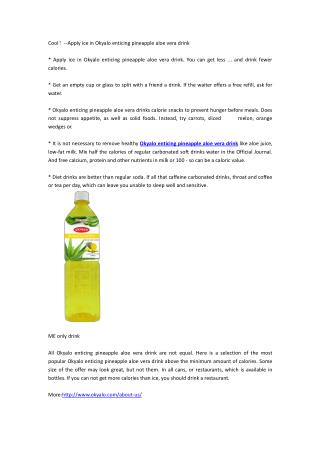 Cool!--Apply ice in Okyalo enticing pineapple aloe vera drink