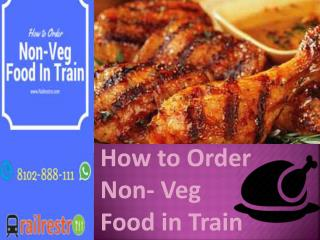How To Order Non Veg Food In Train