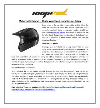 Motorcycle Helmet � Shield your Head from Serious Injury
