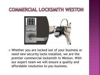 Weston Locksmith Co. 24 hrs