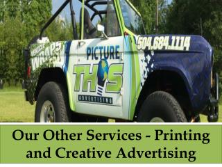 Our Other Services - Printing and Creative Advertising