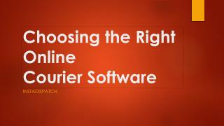 Choosing the Right Online Courier Software