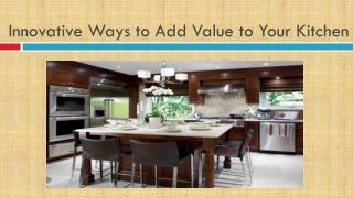 Smart Ways to Add Value to Your Kitchen