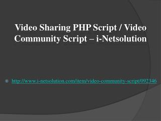 Video Sharing PHP Script / Video Community Script – i-Netsolution