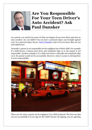 Are You Responsible For Your Teen Driver's Auto Accident? Ask Paul Dansker