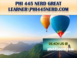 PHI 445 NERD GREAT LEARNER\phi445nerd.com