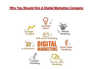Why You Should Hire A Digital Marketing Company