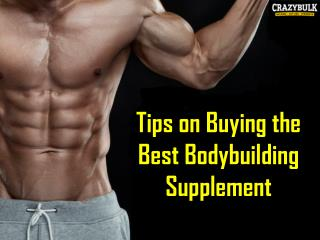 Tips on Buying the Best Bodybuilding Supplement