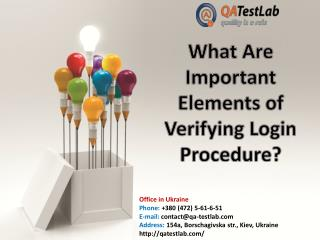 What Are Important Elements of Verifying Login Procedure?