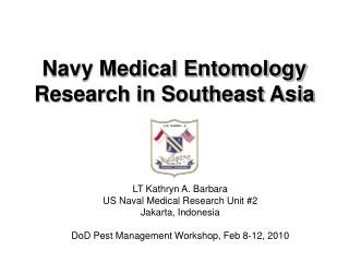 Navy Medical Entomology Research in Southeast Asia