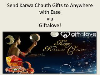Send Karwa Chauth Gifts to Anywhere with Ease via GiftaLove!