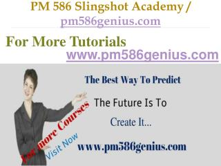 PM 586 Slingshot Academy / pm586genius.com