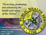 Protecting, promoting, and advancing the health and safety of the Nation